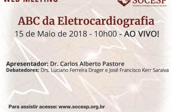 ABC da Eletrocardiografia é tema da primeira Web Meeting da SOCESP