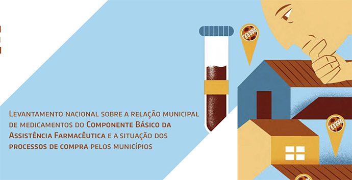 Levantamento nacional sobre a Relação Municipal de Medicamentos do Componente Básico da Assistência Farmacêutica