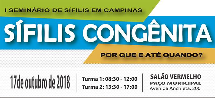 Município de Campinas (SP) divulga Seminário e Informe situacional da Sífilis