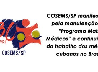 """COSEMS/SP manifesta-se pela manutenção do """"Programa Mais Médicos"""" e continuidade do trabalho dos médicos cubanos no Brasil"""