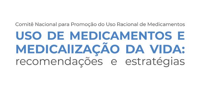 Publicação: Recomendações e estratégias para o uso racional de medicamentos