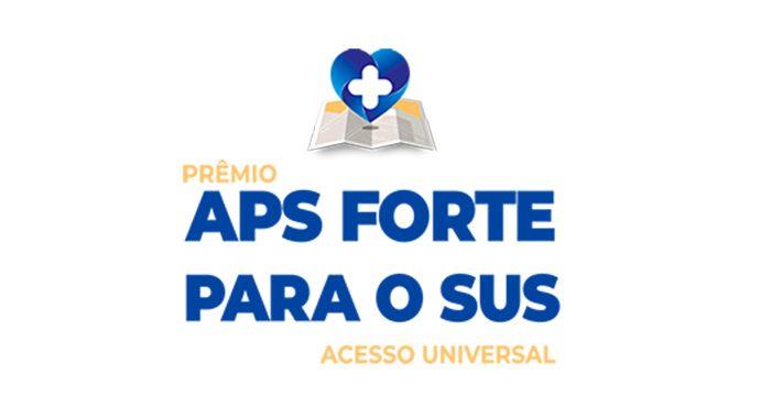 Estão abertas as inscrições para o 'Prêmio APS Forte para o SUS: Acesso Universal'