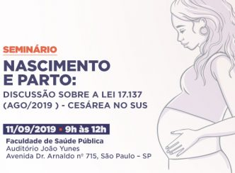 Seminário Nascimento e Parto: discussão sobre a Lei nº 17.137