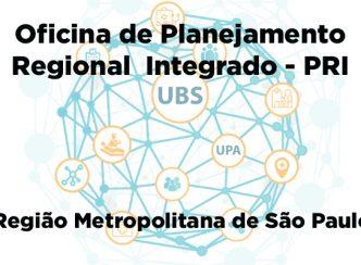 COSEMS/SP e SES/SP realizam Oficina de Planejamento Regional Integrado para a Região Metropolitana de São Paulo