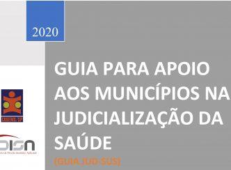Guia para apoio aos municípios na Judicialização da Saúde (Guia JUD-SUS)