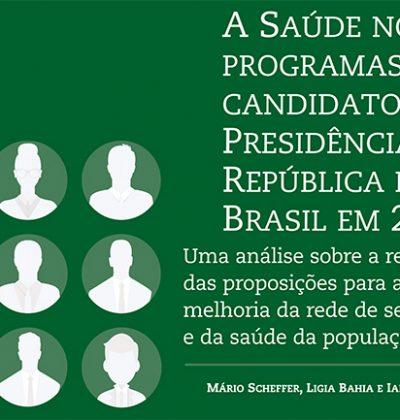 Saúde nos programas dos candidatos à Presidência da República em 2018