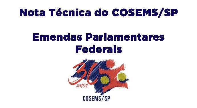 Nota Técnica do COSEMS/SP sobre Emendas Parlamentares Federais – Orientando e Esclarecendo dúvidas