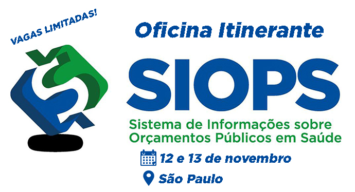 Capital paulista recebe Oficina itinerante do SIOPS