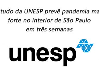 Estudo da UNESP prevê pandemia mais forte no interior de São Paulo em três semanas