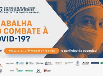Pesquisa: Condições de Trabalho dos profissionais de Saúde no Contexto da COVID-19 no Brasil