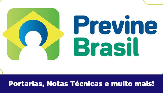 Programa Previne Brasil: Notas Técnicas, Portarias, vídeos e muito mais. Confira!
