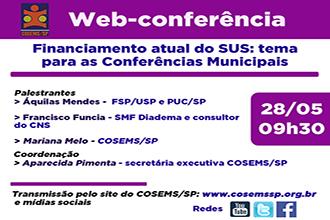 Financiamento atual do SUS: tema para as Conferências Municipais