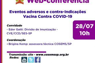 Encontros municipais parte IV - Eventos adversos e contra-indicações: vacina contra COVID-19