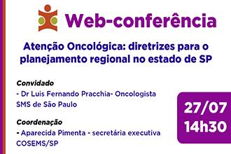 Atenção Oncológica: diretrizes para o planejamento regional no estado de São Paulo