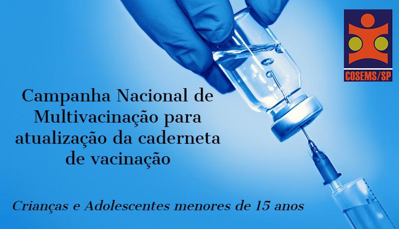 Documento Técnico – Campanha Nacional de Multivacinação para Atualização da Caderneta de Vacinação das crianças e adolescentes menores de 15 anos