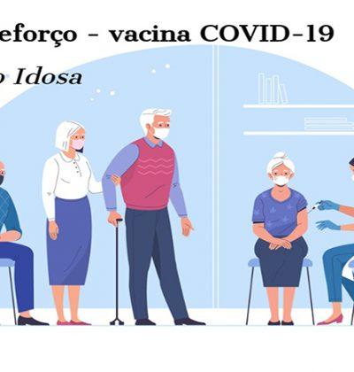 Dose de reforço da vacina contra COVID-19 para população idosa