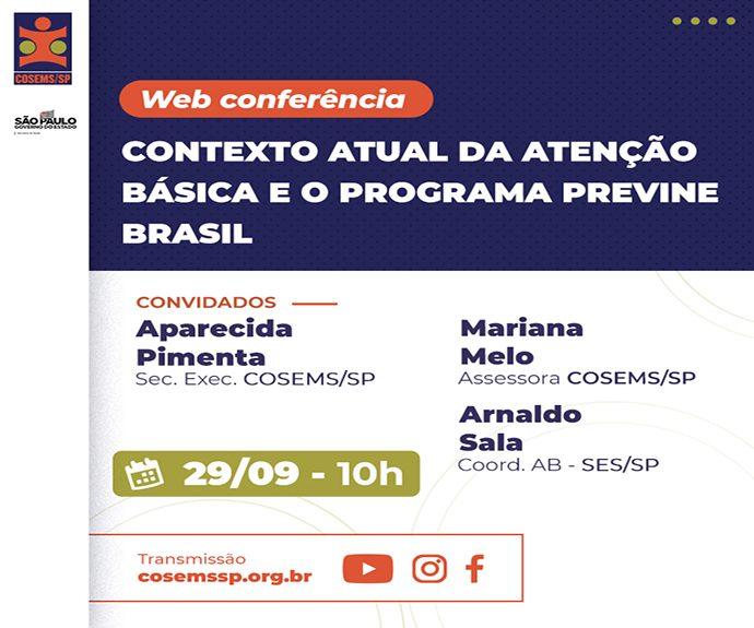 Contexto atual da Atenção Básica e o programa Previne Brasil